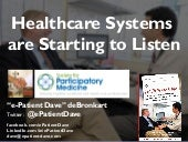 Healthcare Systems are Starting to Listen