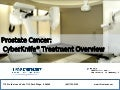 Prostate Cancer: CyberKnife® Treatment Overview