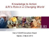 Knowledge to Action: ILRI's Role in...