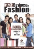 youth in India and their mutating consumer behaviour- My article at  IMAGES FASHION (Vol. XII, No.6-June'11)