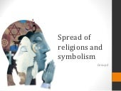 Spread of religions and symbolism