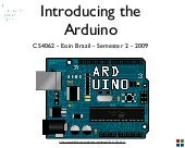 Arduino Lecture 1 - Introducing the...
