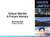 Virtual Worlds - A Future History