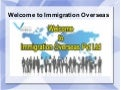Immigration overseas - Canada Visa and Australia Visa