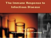 Immune responsetoinfectiousdiseases...
