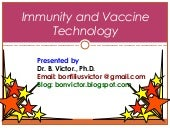 Immunity  and  vaccine technology
