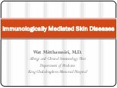 Immunologically mediated skin diseases