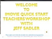 iMovie Quick Start Workshop