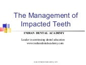 Impacted teeth /certified fixed ort...