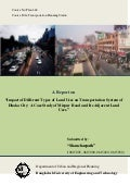 Impact of Different Types of Land Use on Transportation System of Dhaka City : A Case Study of Mirpur Road