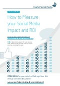 How to Measure Your Social Media Impact and ROI - Selected Findings