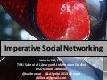 Imperative Social Networking