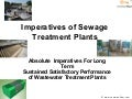 Imperatives of sewage treatment plants
