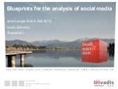 Blueprints for the analysis of social media