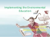 Implementing the environmental educ...