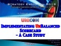 Implementing UnBalanced Scorecard