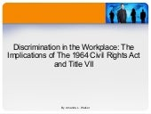 Implications Of Title Vii Of The Ci...