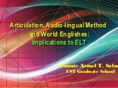 Articulation, Audio Lingual Method ...
