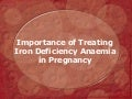 Importance of treating iron deficiency anaemia in pregnancy
