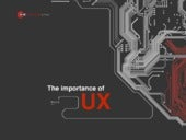 Why You Can't Ignore UX