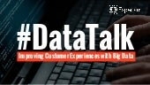 Improve Customer Experiences With Big Data