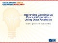Improving continuous process operation using data analytics delta v application of data analyti