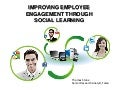 Improving Employee Engagement Through Social Learning
