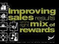 Improving Sales with Rewards