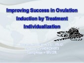 Improving success in ovulation indu...