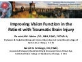 Improving vision function in the patient with Traumatic Brain Injury