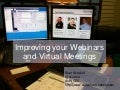 Improving your webinars and virtual meetings