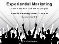 Experiential Marketing: From the Web to Live and Back Again - Part II