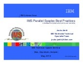 IMS Parallel Sysplex Best Practices - IMS UG May 2013 Stockholm