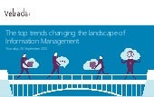 The top trends changing the landscape of Information Management