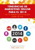TENDENCIAS DE MARKETING ONLINE PARA EL 2014