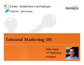 Inbound Marketing 101 - Mike Volpe ...