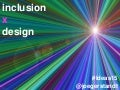 Inclusion by Design (ASAE Great Ideas 2015)