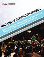 Inclusive Competitiveness: Empowering Underrepresented Ohioans to Compete in the Innovation Economy
