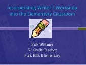 Incorporating writer's workshop int...