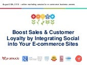 Boost Sales & Customer Loyalty by Integrating Social into Your E-commerce Sites