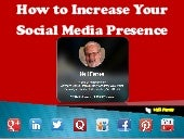 How to Dramatically Increase Your Social Media Presence