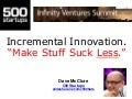 Incremental Innovation (Make Stuff Suck Less)
