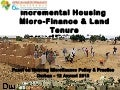 Incremental housing micro-finance & land tenure: Case Study of Kixi Casa Angola - Allan Cain, 12/08/2013