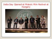 India day opened at miskolc film festival at hungary