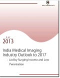 Rising Chronic Diseases Expected to Grow Indian MEdical IMAging Industry Manifold until 2017: Ken Research