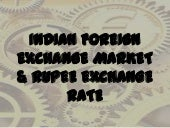 Indian foreign exchange market & ru...