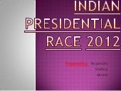 Indian Presidential Race 2012