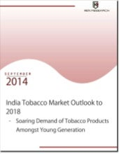 Research Report- India Tobacco Market Forecast to 2018