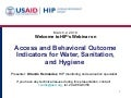 Access and Behavioral Outcome Indicators for Water, Sanitation, and Hygiene