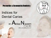 Indices for dental caries